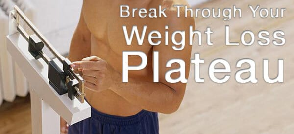 Break Through Your Weight Loss Plateau