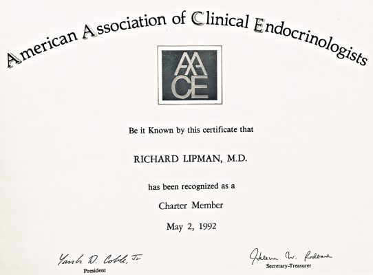 Dr Richard Lipman MD is a charter member of American Association of Clinical Endocrinologists